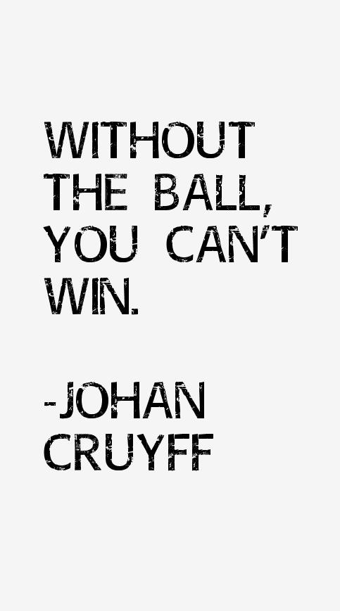Johan Cruyff Quotes & Sayings