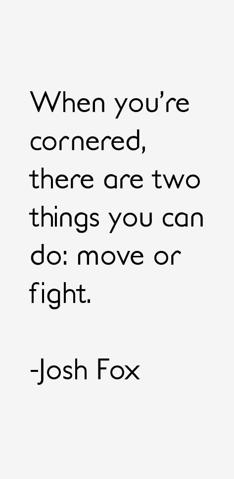 Josh Fox Quotes & Sayings