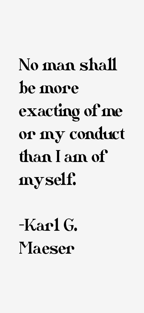 Karl G. Maeser Quotes & Sayings
