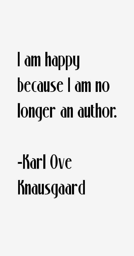 Karl Ove Knausgaard Quotes & Sayings