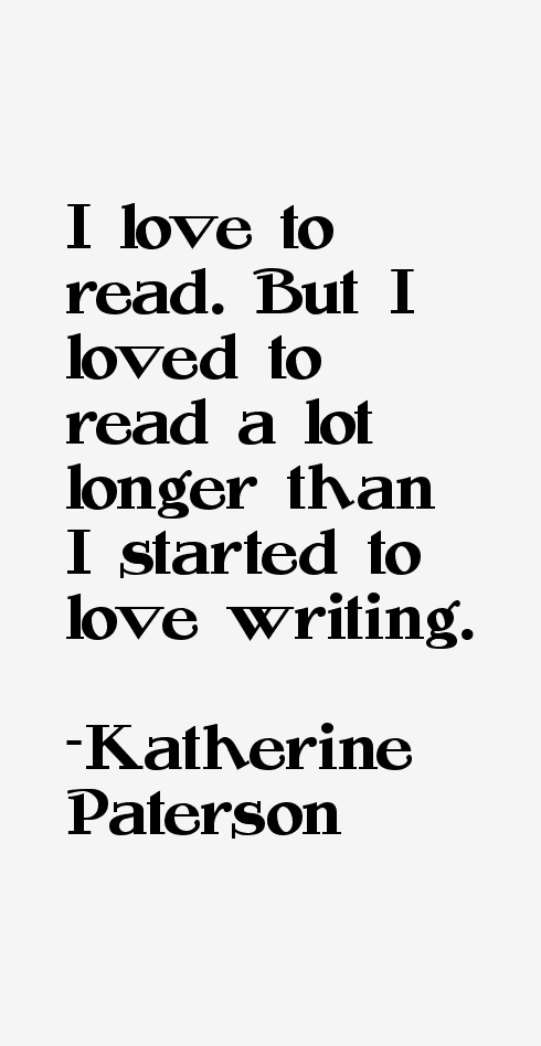 Katherine Paterson Quotes About Reading. QuotesGram