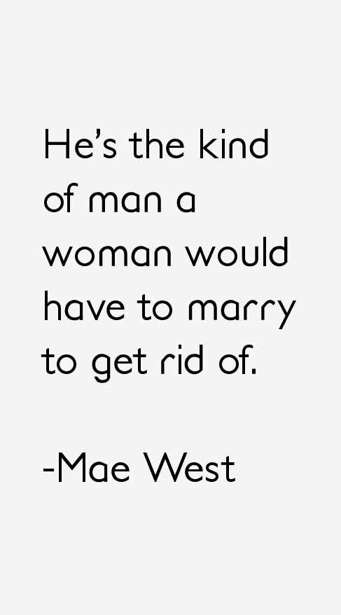 Mae West Quotes & Sayings (Page 6)