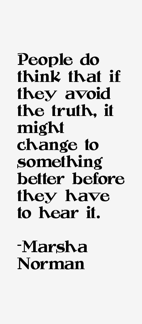 Marsha Norman Quotes & Sayings