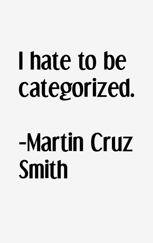 Martin Cruz Smith Quotes & Sayings