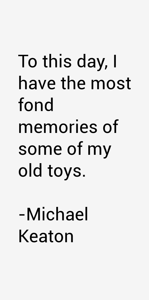 Michael Keaton Quotes & Sayings
