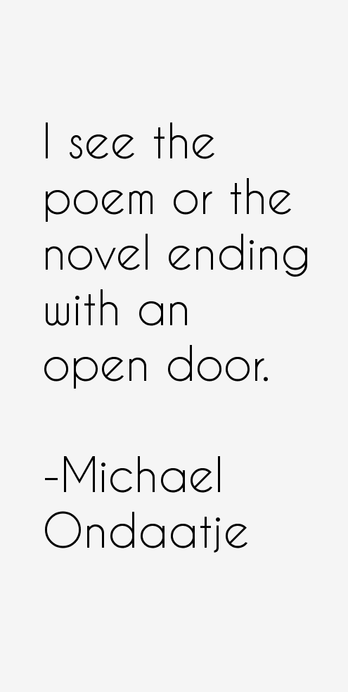 Michael Ondaatje Quotes & Sayings