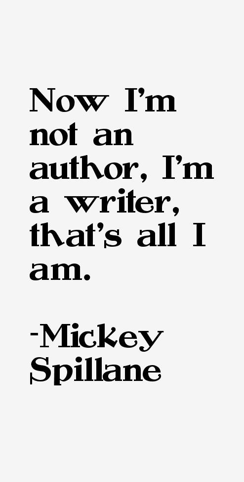 Mickey Spillane Quotes. QuotesGram