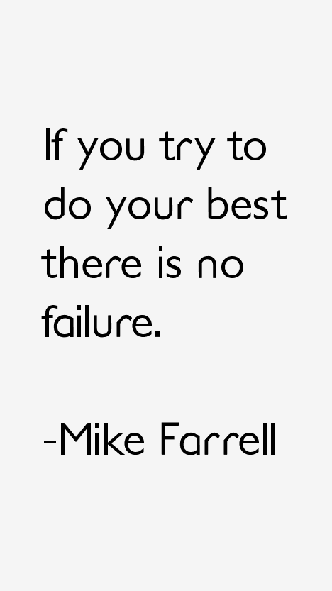 Mike Farrell Quotes & Sayings