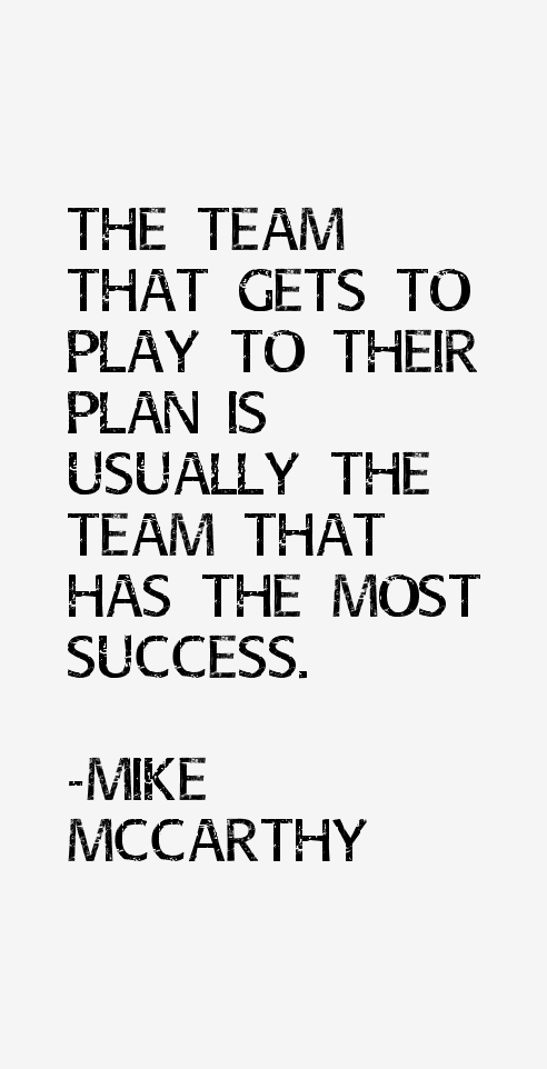 Mike McCarthy Quotes & Sayings