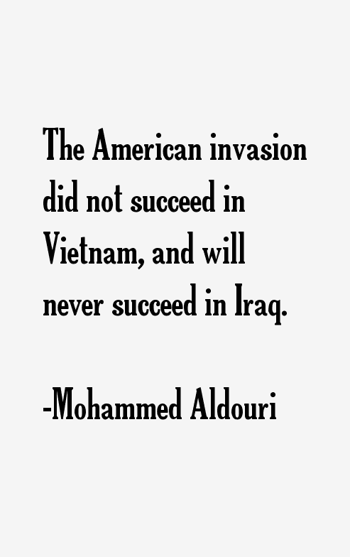Mohammed Aldouri Quotes & Sayings