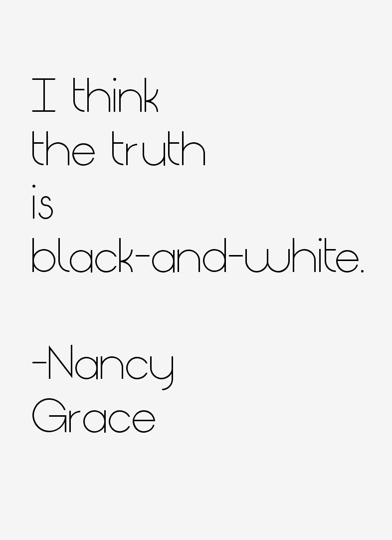 Nancy Grace Quotes & Sayings