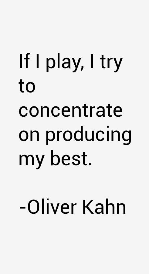 Oliver Kahn Quotes & Sayings