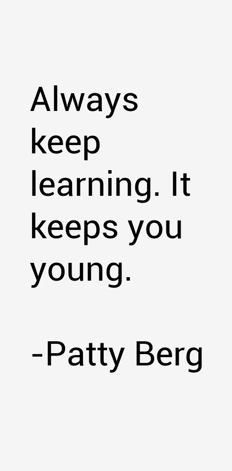 Patty Berg Quotes & Sayings