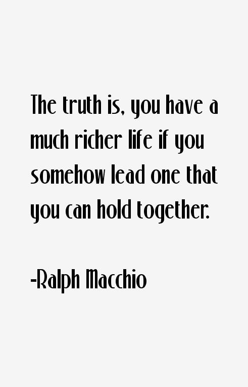 Ralph Macchio Quotes & Sayings