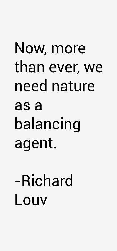 Richard Louv Quotes & Sayings