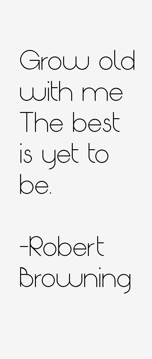 Robert Browning Quotes. QuotesGram