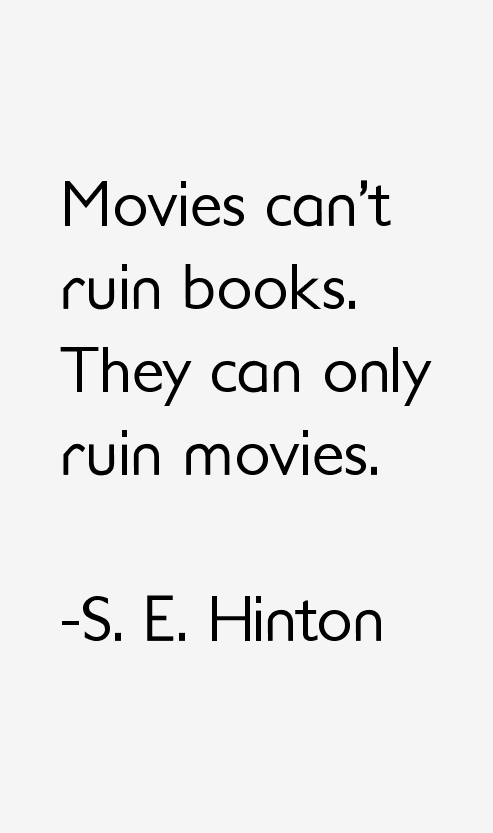 S. E. Hinton Quotes & Sayings