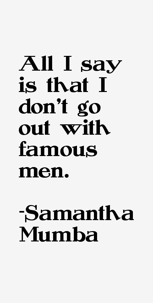 Samantha Mumba Quotes & Sayings