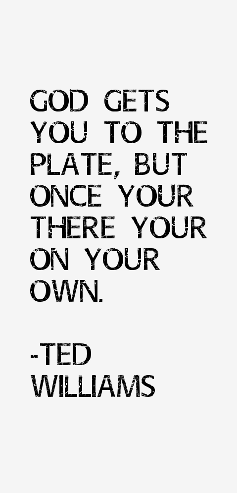 Ted Williams Quotes & Sayings