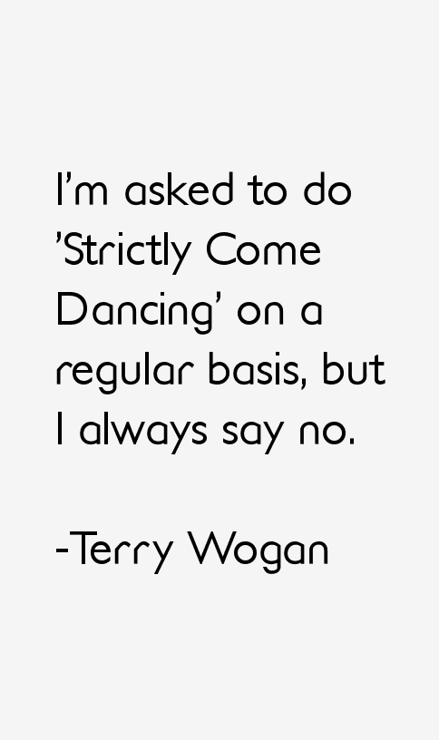 Terry Wogan Quotes & Sayings (Page 3)