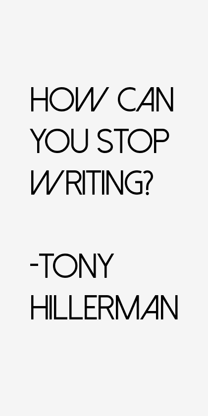 Tony Hillerman Quotes & Sayings