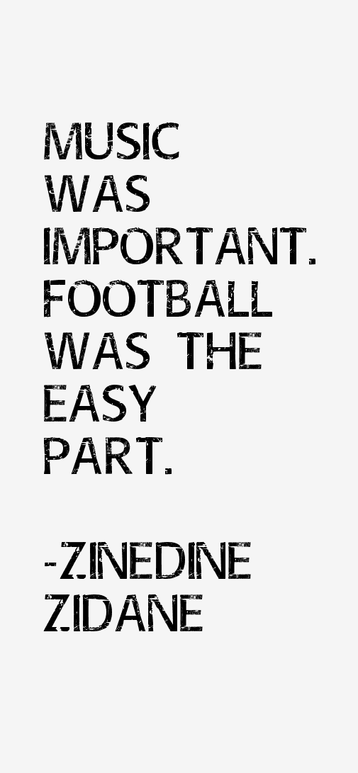 Zinedine Zidane Quotes & Sayings