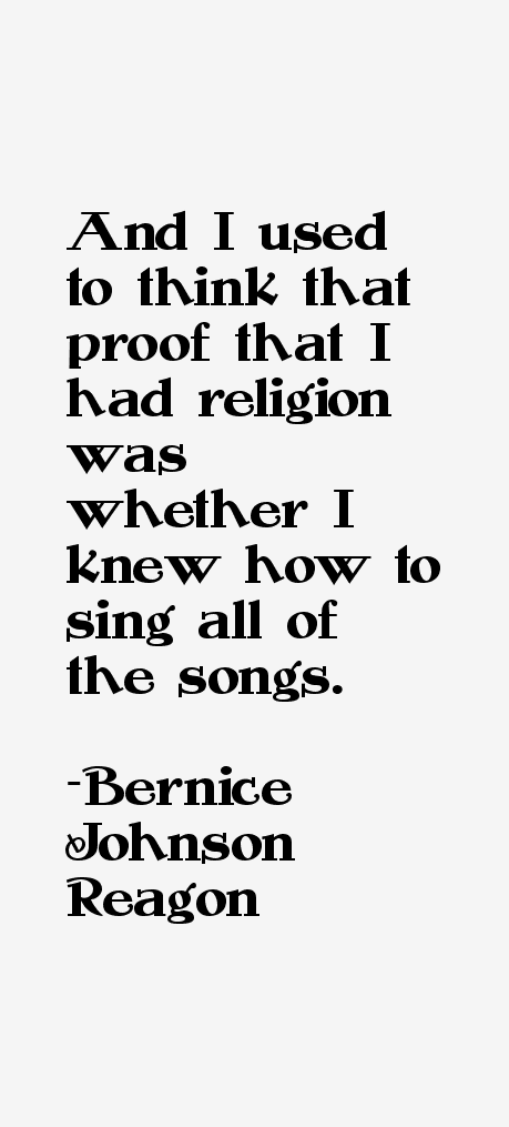 Bernice Johnson Reagon Quotes & Sayings
