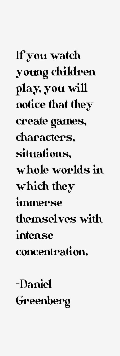 Daniel Greenberg Quotes & Sayings