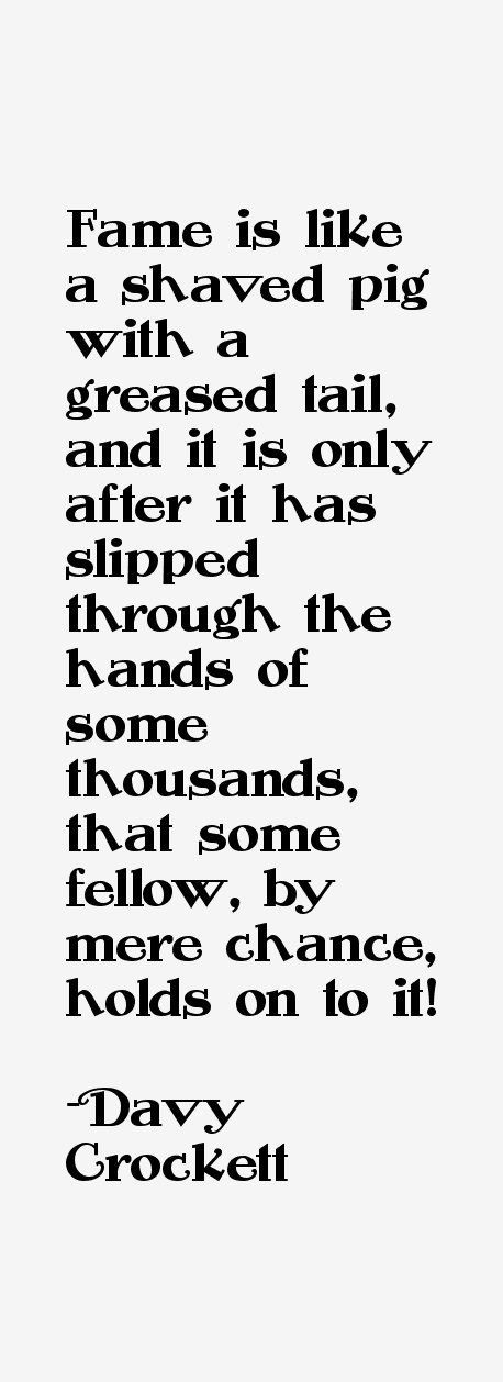 Davy Crockett Quotes & Sayings