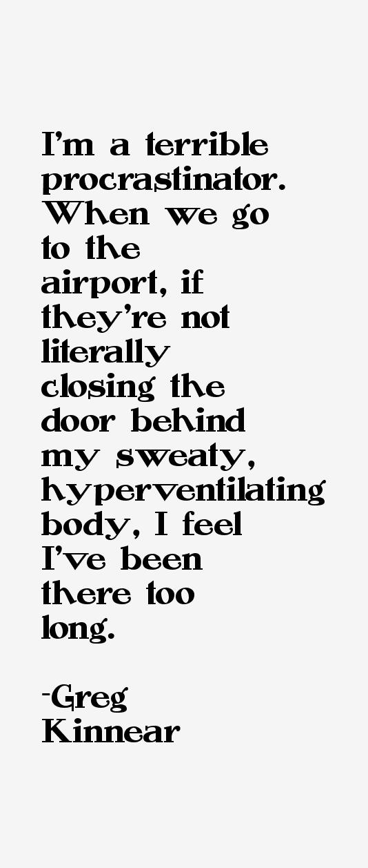 Greg Kinnear Quotes & Sayings
