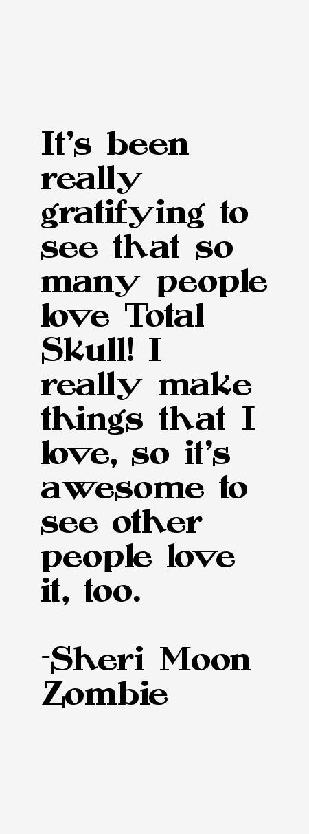 Sheri Moon Zombie Quotes. QuotesGram