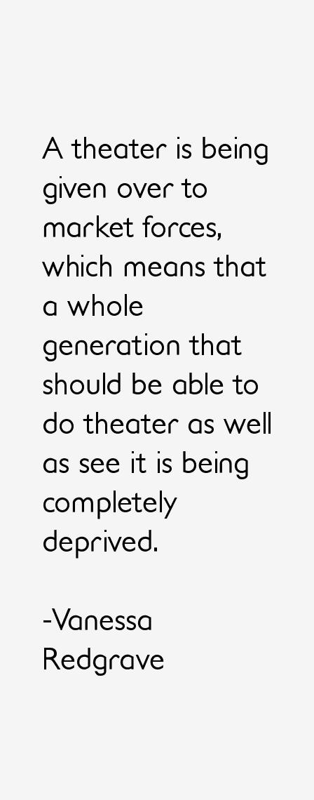 Vanessa Redgrave Quotes & Sayings