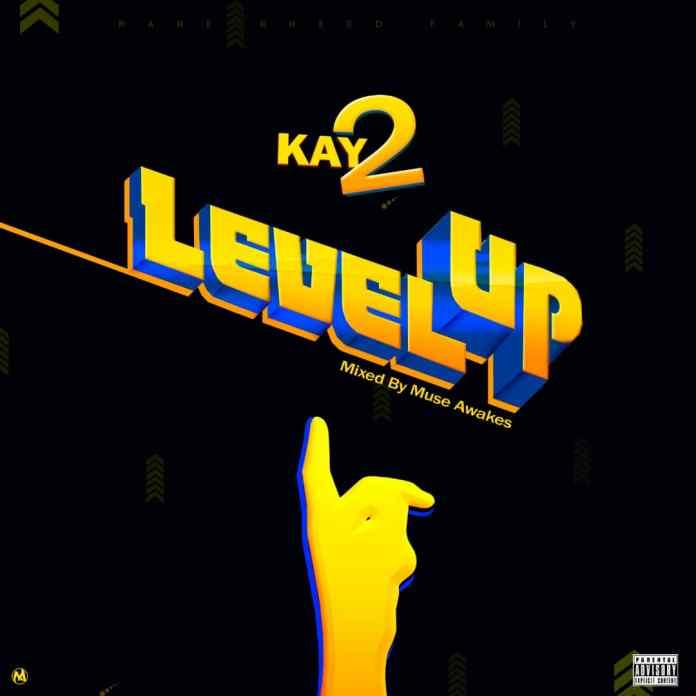 Kay 2-Level Up-(Mixed by Muse Awake)_www.celebritieshype.com_