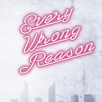 Every Wrong Reason by Rachel Higginson