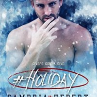 #Holiday by Cambria Hebert