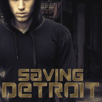 Saving Detroit: A Challenged Faith Novel by Michelle Bolanger