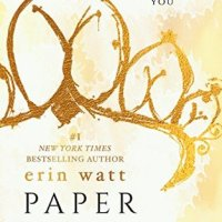 Paper Princess (The Royals #1) by Erin Watt (Goodreads Author) (Pseudonym), Elle Kennedy (Goodreads Author), Jen Frederick (Goodreads Author)