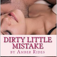 Dirty Little Mistake (Dirty #2) by Amber Rides