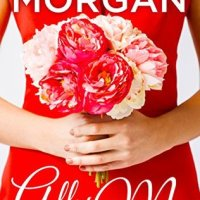 All of Me (The Bridesmaids Club #1) by Leeanna Morgan