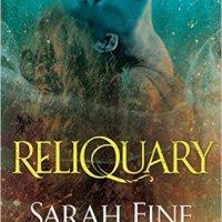 Reliquary (Reliquary #1) by Sarah Fine