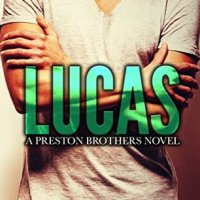 Lucas (Preston Brothers #1) by Jay McLean