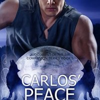 Carlos' Peace (Judgement of the Six Companion Series #5) by Melissa Haag
