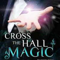 Cross the Hall Magic (Believers #1) by C. Guyer,  V. Guyer