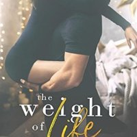 The Weight of Life by Whitney Barbetti