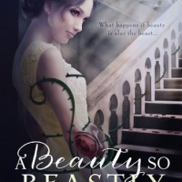 A Beauty So Beastly (Beastly #1) by RaShelle Workman