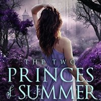 Two Princes of Summer (Whims of Fae Book 1) by Nissa Leder