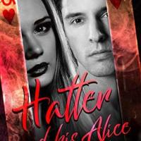 Hatter & His Alice by Ally Michelle