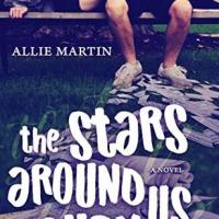 The Stars Around Us Burn by Allie Martin