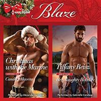 Christmas with the Marine by Candace Havens & Her Naughty Holiday by Tiffany Reisz