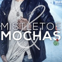 Mistletoe and Mochas (Holidays and Heroes #1) by Patricia D. Eddy